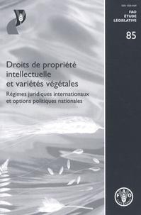 Laurence R. Helfer - Droits de propriété intellectuelle et variétés végétales - Régimes juridiques internationaux et options politiques nationales.