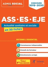 Concours ASS, ES, EJE- Actualité sanitaire et sociale en 30 fiches - Laurence Rambour  