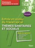 Laurence Rambour - Entrée en écoles du travail social - Thèmes sanitaires et sociaux.