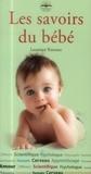 Laurence Rameau - Les savoirs du bébé.
