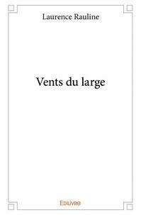 Laurence Rauline - Vents du large.