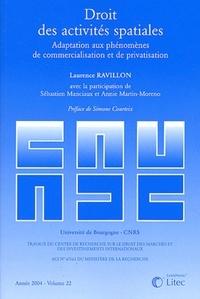 Laurence Ravillon - Droit des activités spatiales - Adaptation aux phénomènes de commercialisation et de privatisation.