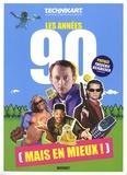 Laurence Rémila - Les années 90 (mais en mieux !) - Technikart almanach rétrofuturiste.