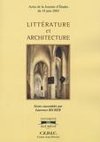 Laurence Richer - Littérature et architecture - Actes de la Journée d'Etudes du 18 juin 2003.