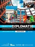 Laurence Riehl et Michel Soignet - Objectif diplomatie 1 A1/A2 - Le français des relations internationales et européennes. 1 CD audio