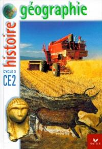 Laurence Rolinet et  Collectif - Histoire-géographie CE2.