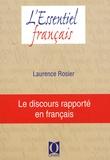 Laurence Rosier - Le discours rapporté.