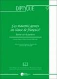Laurence Rosier et Marie-Christine Pollet - Les mauvais genres en classe de français ? - Retour sur la question.