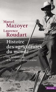 Laurence Roudart et Marcel Mazoyer - .