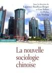 Laurence Roulleau-Berger et Yuhua Guo - La nouvelle sociologie chinoise.