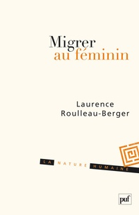Laurence Roulleau-Berger - Migrer au féminin.