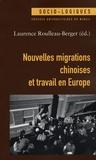 Laurence Roulleau-Berger - Nouvelles migrations chinoises et travail en Europe.