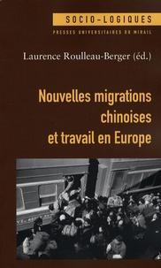 Téléchargement gratuit d'ebook pour mobile au format txt Nouvelles migrations chinoises et travail en Europe 9782858168774 (French Edition)