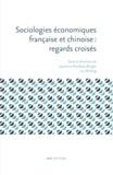 Laurence Roulleau-Berger et Liu Shiding - Sociologies économiques française et chinoise : regards croisés.