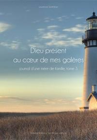 Dieu présent au coeur de mes galères- Amour et vérité - Laurence Saint-Jean pdf epub