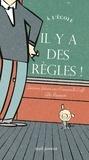 Laurence Salaün et Emmanuelle Cueff - A l'école, il y a des règles !.