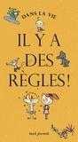 Laurence Salaün et Gilles Rapaport - Dans la vie, il y a des règles !.