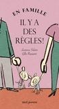 Laurence Salaün et Gilles Rapaport - En famille, il y a des règles !.