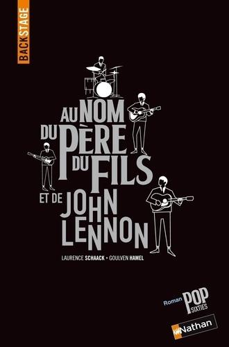 Backstage au nom du père du fils et de John Lennon