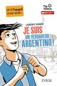 Laurence Schaack - Je suis un verdadero argentino !.