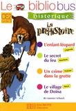 Laurence Schaack - Le Bibliobus n° 26 CE2 - La Préhistoire.