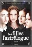 Laurence Schaack et Françoise de Guibert - Les filles de l'astrologue Tome 1 : .