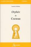 Laurence Schifano - Orphée de Cocteau.