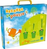 Laurence Schmitter - Regarde, ça pousse ! - Le monde végétal PS-MS-GS. 1 DVD