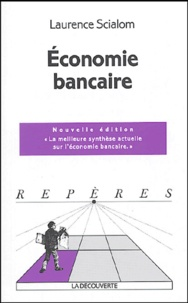 Laurence Scialom - Economie bancaire.