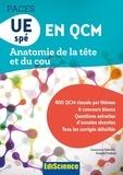 Laurence Sebellin et Daniel Fredon - PACES UE spé en QCM - Anatomie de la tête et du cou.