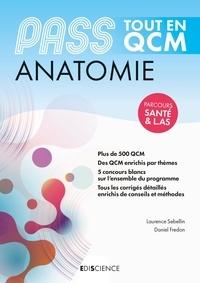 Laurence Sebellin et Daniel Fredon - PASS Anatomie Tout en QCM - Parcours Santé & L.AS.