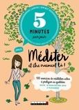 Laurence Simenot - 5 minutes par jour pour méditer et être vraiment là - 100 exercices de méditation active à pratiquer au quotidien.