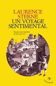 Laurence Sterne - Un voyage sentimental à travers la France et l'Italie - Suivi du Journal à Elisa.