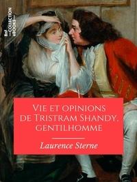 Livre téléchargement invité gratuit Vie et opinions de Tristram Shandy, gentilhomme (French Edition) par Laurence Sterne, Léon De Wailly