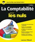 Laurence Thibault - Comptabilité pour les nuls - Avec Le Plan comptable général.