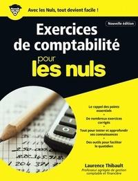 Laurence Thibault - Exercices de comptabilité pour les nuls.