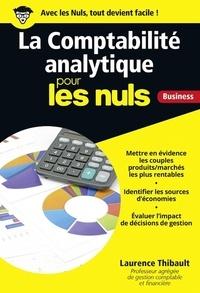 Laurence Thibault - La comptabilité analytique pour les nuls.