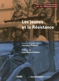 Laurence Thibault - Les jeunes et la Résistance.