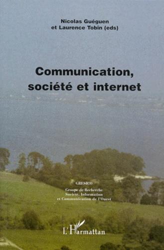 Laurence Tobin et Nicolas Guéguen - Communication, société et internet - Actes du colloque GRESICO de Vannes, Université de Bretagne-Sud, 10 et 11 septembre 1998.