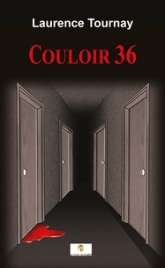 Laurence Tournay - Couloir 36.