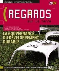 Laurence Tubiana et Pierre Jacquet - L'annuel du développement durable : regards sur la Terre - La gouvernance du développement durable.