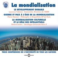 Laurence Tubiana et Pierre Hassner - La mondialisation.
