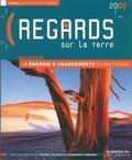 Laurence Tubiana et Pierre Jacquet - Regards sur la terre - L'annuel du développement durable.