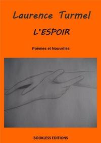 Laurence Turmel - L'espoir.