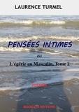 Laurence Turmel - Pensées Intimes.