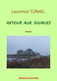 Laurence Turmel - Retour aux sources.