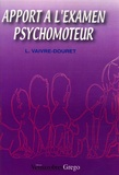 Laurence Vaivre-Douret - Apport à l'examen psychomoteur.