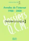 Laurence Valeyrie - Dermatologie. - Annales de l'internat 1988-2000.