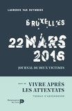 Laurence Van Ruymbeke - Bruxelles, 22 mars 2016 - Suivi de Vivre après les attentats.