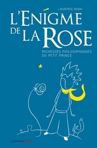 Laurence Vanin - L'énigme de la rose.
